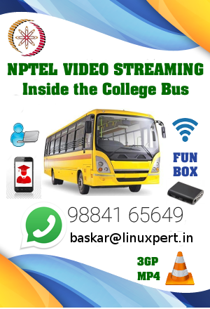 NPTEL Video Streaming in the College Bus